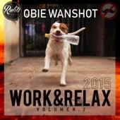Work & Relax Vol 2 (Remasterizado) de Obie Wan Shot