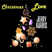 Christmas Love by Jerry Harris