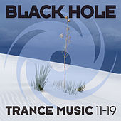Black Hole Trance Music 11-19 by Various Artists