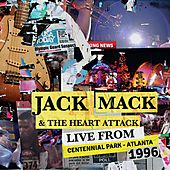 Live from Centennial Park, Atlanta, 1996 de Jack Mack And The Heart Attack