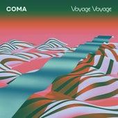 Voyage Voyage di Coma