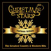 Christmas Stars - The Greatest Country & Western Hits von Various Artists