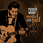 Mad Lad: A Live Tribute to Chuck Berry by Ronnie Wood