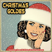 Christmas Goldies (Legendary Xmas Hit Winter Wonderland Songs) de Various Artists