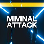Minimal Attack (Alternative Minimal & Tech Music) di Various Artists