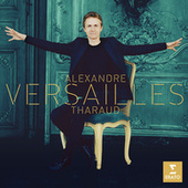 Versailles by Alexandre Tharaud