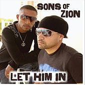 Let Him In de Sons Of Zion