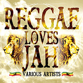 Reggae Loves Jah de Various Artists