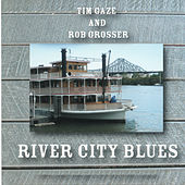 River City Blues (Live) by Tim Gaze