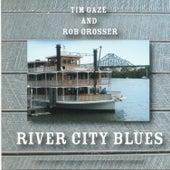 River City Blues (Live) von Tim Gaze