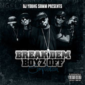 Break Dem Boyz Off by DJ Young Samm
