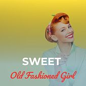 Sweet Old Fashioned Girl von Teresa Brewer