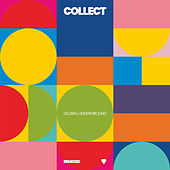 Collect: Global Underground Remixed de Various Artists