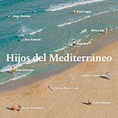 Hijos del Mediterráneo de Various Artists