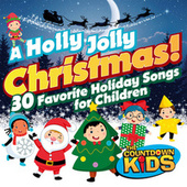 A Holly Jolly Christmas! 30 Favorite Holiday Songs for Children de The Countdown Kids