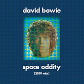 Space Oddity (Tony Visconti 2019 Mix) by David Bowie