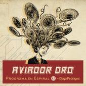 Programa en espiral 4.0 (con Olaya Pedrayes) de Aviador Dro