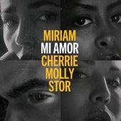 Mi Amor (Blåmärkshårt) [feat. Cherrie, Molly Sandén, Stor] von Miriam Bryant