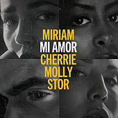 Mi Amor (Blåmärkshårt) [feat. Cherrie, Molly Sandén, Stor] de Miriam Bryant