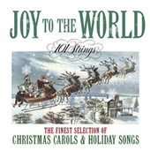 Joy to The World: The Finest Selection of Christmas Carols and Holiday Songs von 101 Strings Orchestra
