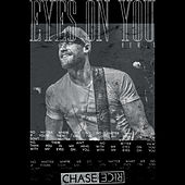 Eyes On You (Remix) by Chase Rice