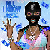 All I Know (feat. Rich The Kid & Stunna 4 Vegas) von Cash Money AP
