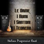 I più grandi successi di: Le Orme, I Numi, I Santoni, I Teoremi - Italian Progressive Rock von Various Artists