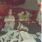 Christmas Is a Way of Life, My Dear de Chantal Kreviazuk