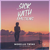 Sick With Emotions (feat. Oxford Bags) de Morello Twins