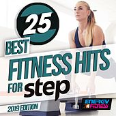 25 Best Fitness Hits For Step 2019 Edition (25 Tracks For Fitness & Workout - 132 Bpm) by DJ Space'c, Lawrence, Th Express, Hortuma, Thomas, D'Mixmasters, Kate Project, Lita Brown, DJ Hush, Hellen, Kangaroo, In.Deep, Heartclub, Trancemission