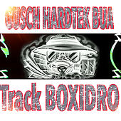 Gusch Hardtek Bua by Boxidro