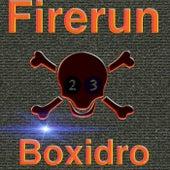 Firerun by Boxidro
