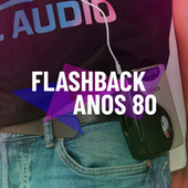 Flashback Anos 80 by Various Artists