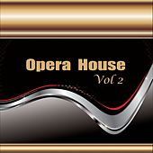 Opera  House, Vol. 2 von Various Artists