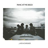 Live In Chicago by Panic! at the Disco