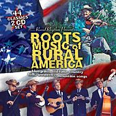 Roots Music Of Rural America by Various Artists