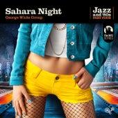 Sahara Night de George White Group