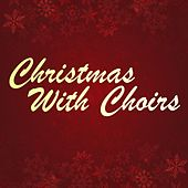 Christmas with Choirs de The Percy Faith Orchestra, Vincent Anthony Dellaglio, Norma Deloris Egstrom, Nathaniel Adams Coles, Mitch Miller
