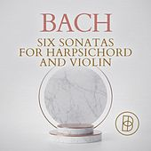 Bach: Six Sonatas for Harpsichord and Violin by Various Artists