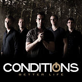 Better Life by Conditions