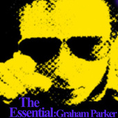 Essential Graham Parker by Graham Parker