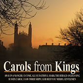 Carols from Kings de Choir of King's College, Cambridge