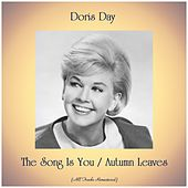 The Song Is You / Autumn Leaves (Remastered 2019) by Doris Day