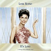 It's Love (Analog Source Remaster 2019) by Lena Horne