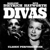 Divas Classic Performances de Marlene Dietrich, Rita Hayworth (Nan Wynn), Rita Hayworth (Martha Mears), Rita Hayworth (Anita Ellis), Rita Hayworth (Jo Ann Greer)