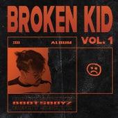Broken Kid, Vol. 1 by 8botsboyz