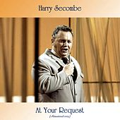 At Your Request (Remastered 2019) by Harry Secombe