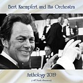 Anthology 2019 (All Tracks Remastered) de Bert Kaempfert