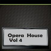 Opera  House, Vol. 4 de Various Artists