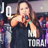 Jq na Tora! (Ao Vivo) by Jéssica Queiroz